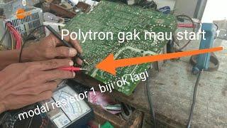 tv Polytron tidak mau start b+ berdenyut