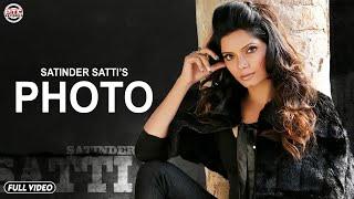 Satinder Satti   Photo   PTC Star Night 2014   Full Official Music Video