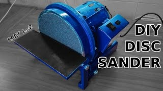 Awesome DIY Disc Sander. Part 1 of 2. Casting And Machining!