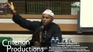 Practical Self Ruya Part 3 - Family Ruqya : Diagnosis & Treatment By Saeed Abdullah