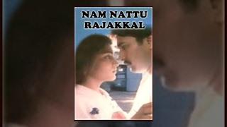 Nam Nattu Rajakkal   Super Hit Tamil Movie   Romantic Tamil HD Movie