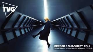 Berger & Shaqiri ft. Polli - Work From Home