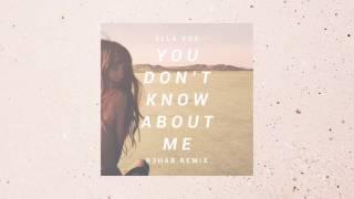Ella Vos - You Don't Know About Me (R3hab Remix)