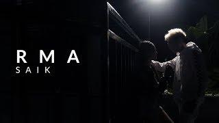 RMA - SAIK ( Music Video )