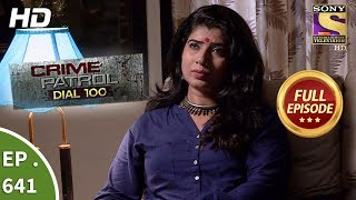 Crime Patrol Dial 100 - क्राइम पेट्रोल - Ep 641 - Full Episode - 30th October, 2017