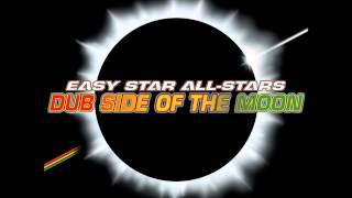 Easy Star All-Stars - Dub Side of The Moon (full album)