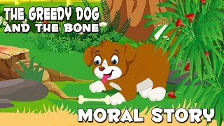 English Stories For Kids | The Greedy Dog And The Bone | Moral Stories For Children With Subtitle