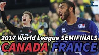 FRANCE vs. CANADA - World League 2017 SEMIFINALS - ALL BREAKS REMOVED