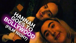 Hannah goes to BOLLYWOOD film night