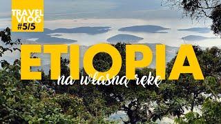 ETIOPIA na własną rękę - vlog (cz. 5/5). Z kurami na pokładzie lokalbusu do Addis Abeba