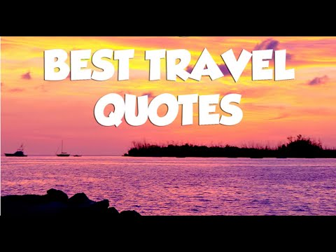 World Best All Time Travelling Quotes