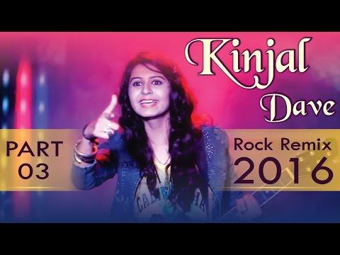 KINJAL DAVE | ROCK REMIX | Non Stop | Part 3 | Gujarati DJ Mix Songs | Diwali Dhamaka 2016 | 1080p