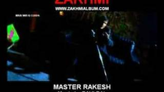 Zakhmi - Master Rakesh Full Video (Music by Ravi Bal)