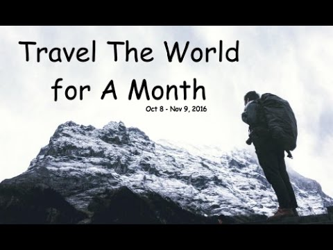 GoPro:  弾丸世界一周旅 - Travel The World for A Month