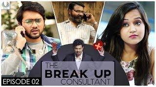 The Breakup Consultant | #TBC | EP 2 | Telugu Web Series | Kasyap | JDV Prasad | Sailesh Sunny