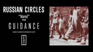 Russian Circles - Vorel (Official Audio)