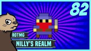 [RotMG] Nilly's Realm Ep. 82 - Copycat Killer