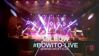 MR BOW-BOWITO-LIVE  (XMA14, GIYANI,SOUTH AFRICA)