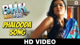 Phalooda Song   BHK Bhalla@Halla.Kom   Ujjwal Rana, Inshika Bedi, Manoj Pahwa & Seema Pahwa