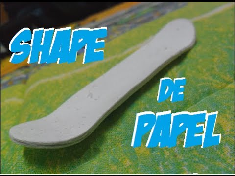 Como fazer um shape Fingerboard skate de dedo de papel