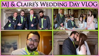 MJ & Claire's Wedding Day VLOG (Re-Upload)