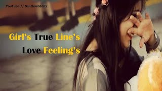 Girl's True Love Feeling's Dialogue's Status - SanthoshEditz
