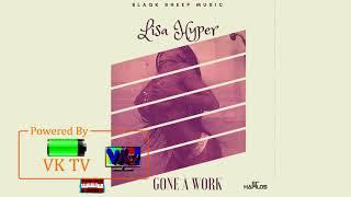 Lisa Hyper - Gone A Work (February 2018)
