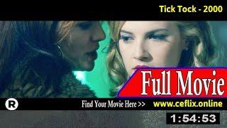 Watch: Tick Tock (2000) Full Movie Online