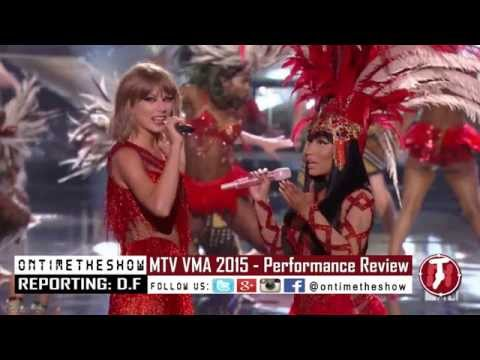 Nicki Minaj & Taylor Swift Performance MTV VMA 2015 the night still young Opening ShowREVIEW