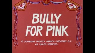 Pink Panther: BULLY FOR PINK (TV version, laugh track)