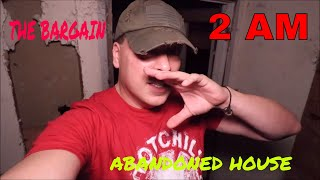 """(ABANDONED HAUNTED HOUSE)  """"THE BARGAIN"""" THE SCARIEST VOICES WE EVER CAPTURED"""