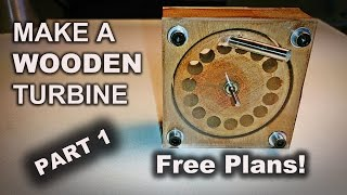 Make a Wooden Turbine with a Drill Press (Part 1)