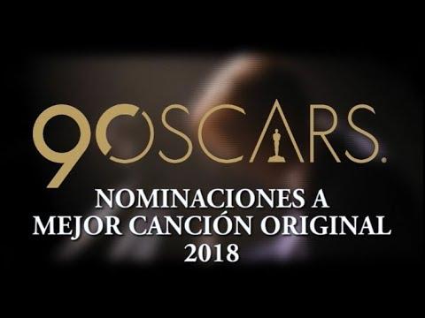 *Nominados a mejor canción original* - 2018 - 90.ª CEREMONIA DE LOS PREMIOS ÓSCAR