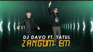 DJ DAVO FT. TATUL AVOYAN ZANGUM EM **OFFICAL** 2017