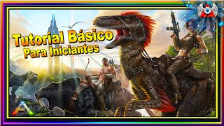 ARK: Survival Evolved - Tutorial Básico Para Iniciantes