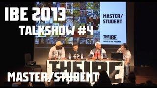 IBE 2013 Talkshow: Master/Student | David Colas - Yugson - Full Deck