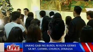 NTVL: Unang gabi ng burol ni Kuya Germs, sa Mt. Carmel church, dinagsa