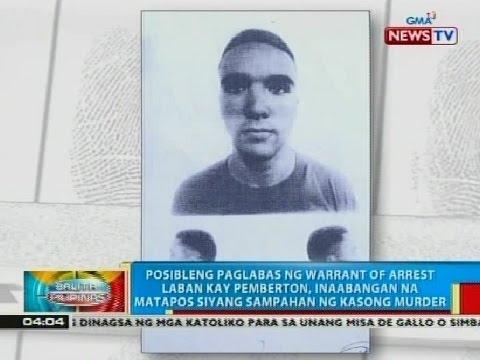 BP: Warrant of arrest laban kay LCpL. Pemberton, inilabas na
