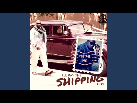 I ll Pay the Shipping Cost
