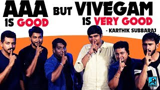 AAA is good but Vivegam is very good - Karthik Subbaraj | Movie Nights | Black sheep