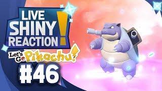 ✨SHINY BLASTOISE LIVE REACTION✨ || KANTO LIVING DEX #46 - Pokémon LGPE