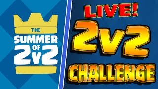 SUMMER OF 2v2 - LIVE! --- Tell Me What Decks To Use!