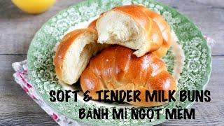 Soft MILK BUNS - DINNER ROLLS recipe - Cách làm BÁNH MÌ NGỌT MỀM (công thức cơ bản)