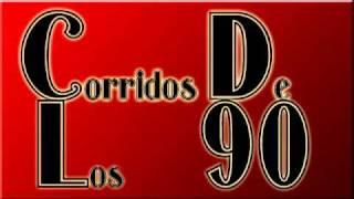 Corridos - De - Los - 90's [2011] parte 2