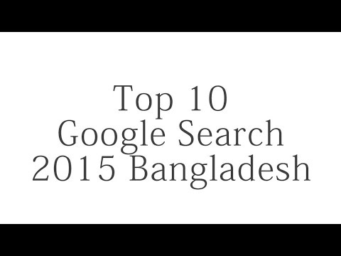 Top 10 Google Search 2015 Bangladesh