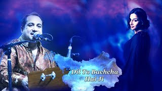 Dil To Bachcha Hai Ji | Unplugged Rahat Fateh Ali Khan | Popular Song