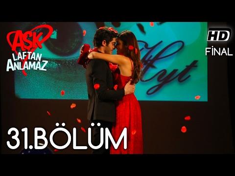 Xxx Mp4 Aşk Laftan Anlamaz 31 Bölüm ᴴᴰ Final 3gp Sex