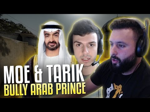 MOE AND TARIK BULLY ARAB PRINCE! ROAD TO GLOBAL #38 CS:GO