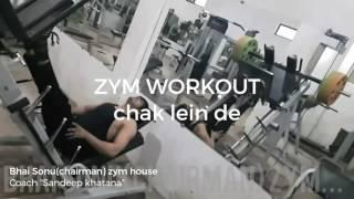 Zym workout || chak lein de || Bhai Sonu(chairman)zym house || Coach Sandeep khatana || Plz suscribe