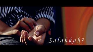 SALAHKAH [Short Movie]